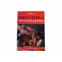 First Steps In Winemaking - C.J.J. Berry